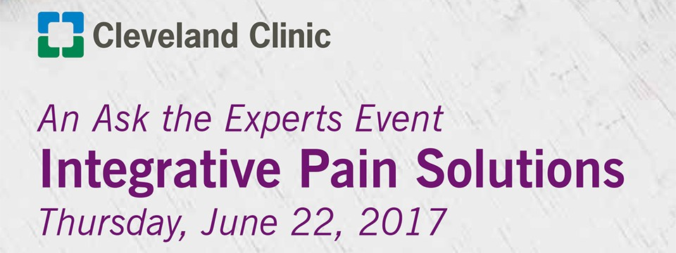 Cleveland Clinic Presents: Integrative Pain Solutions