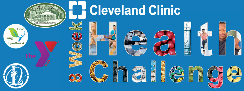 Cleveland Clinic and Live Long Lyndhurst Present An 8 Week Health Challenge at the Hillcrest Family YMCA - Kick Off: September 17th 2019. Read the full story.