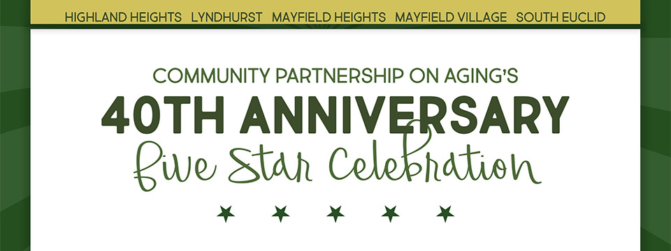 Community Partnership on Aging's 40th Anniversary Five Star Celebration ★★★★★ Featuring the 2018 5-City 5-Alarm Chili Cook Off - November 10th 2018 - City of Lyndhurst, Ohio