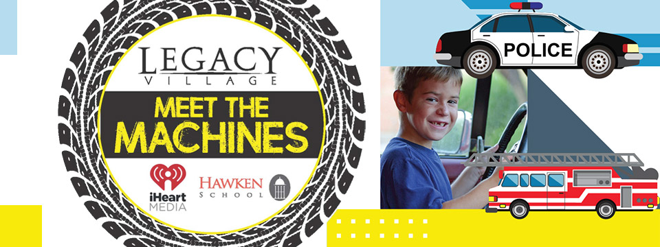 Meet The Machines at Legacy Village - August 11th 2019 - City of Lyndhurst, Ohio