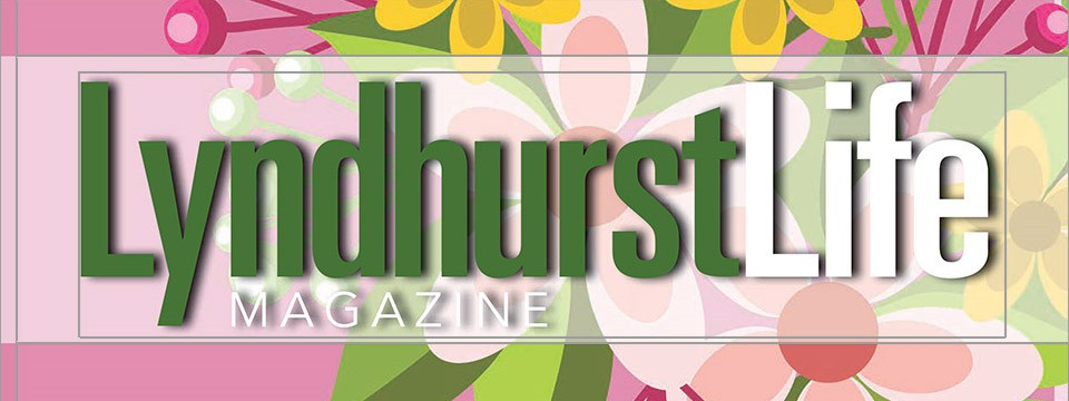 Lyndhurst Life Magazine April 2018 Issue Available Here