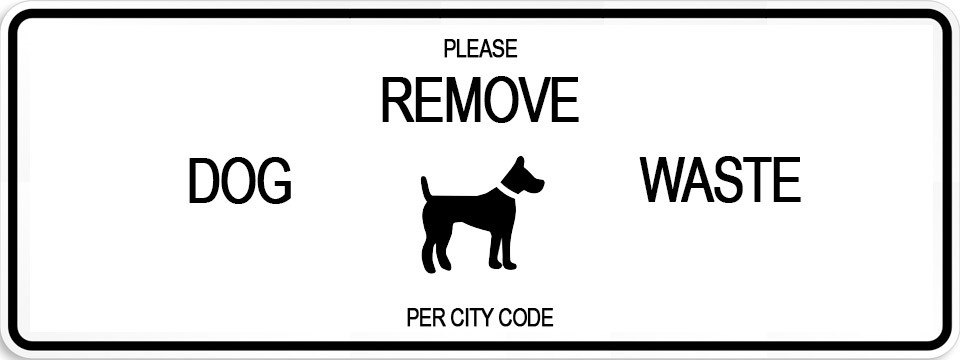 Please Be Courteous<BR>Pick Up After Your Dog
