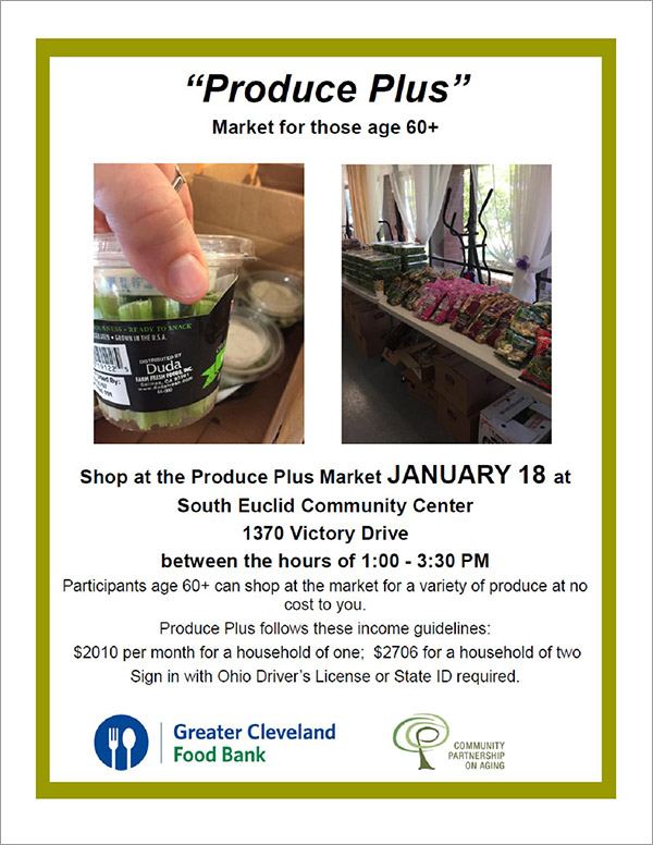Shop The 'Produce Plus' Market For Those Age 60+ at the South Euclid Community Center - January 18th 2018 - City of Lyndhurst, Ohio